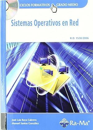 10).(gm).sistemas operativos en red: Raya Cabrera, J.L./Santos Gonzalez, M.