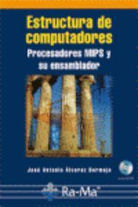 Estructura computadores: procesadores mips y su ensamblador: Alvarez Bermejo, Jose