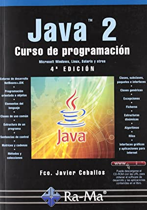 Java 2: curso de programacion (4ª ed.act.2010): Ceballos, Francisco Javier