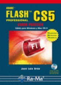 Adobe flash cs5 professional: curso practico (+cd): Oros, Jose Luis