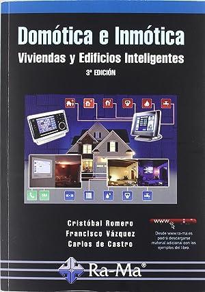 Domotica e inmotica: viviendas y edif.inteligentes: Romero, C./Vazquez, F./Castro,