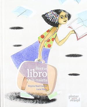 Lleva un libro en la maleta (cartone): Read Escobal, Virginia/Sforza,