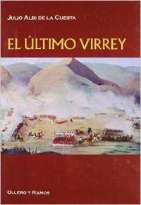 Ultimo virrey, el: Albi De La