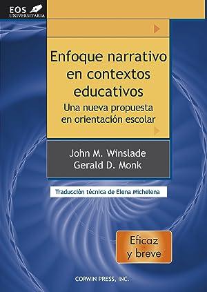 Enfoque narrativo en contextos educativos una nueva: Winslade, John Maxwell