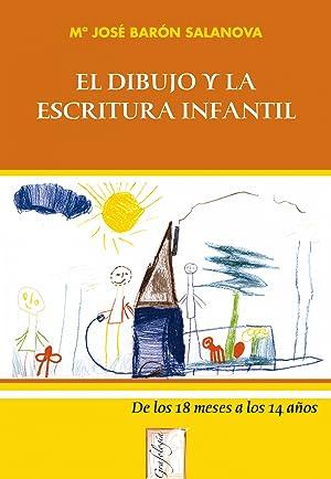El dibujo y la escritura infantil: Baron Salanova,Mª.Jose