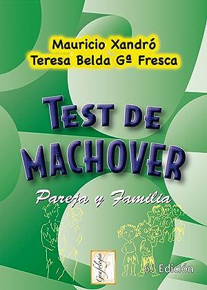 Test de machover (6ª edicion). pareja y: Xandro,Mauricio/Belda Gª.Fresca,Teresa