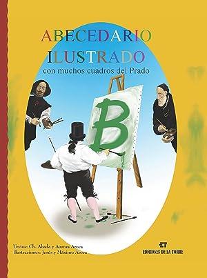 Abecedario Ilustrado Con Muchos Cuadros Del Prado: Abada, Ch./Aroca, Aurora