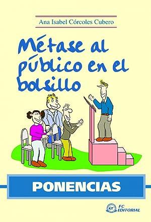 Ponencias. Metase Al Publico En El Bolsillo: Corcoles Cubero, Ana Isabel