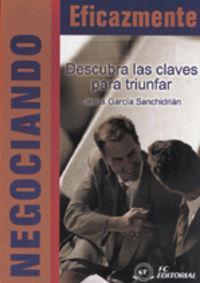Negociando Eficazmente: Garcia Sanchidrian, Jesus