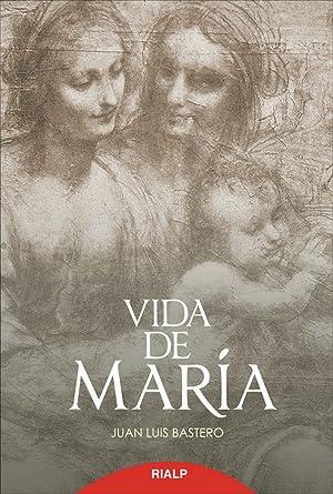 Vida de María: Bastero de Eleizalde, Juan Luis