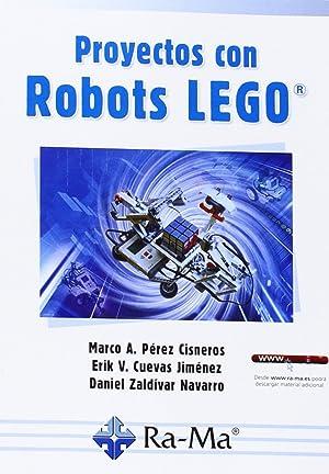 Proyectos con robots lego: Perez, M.A./Cuevas, E.V./Zaldivar, D.