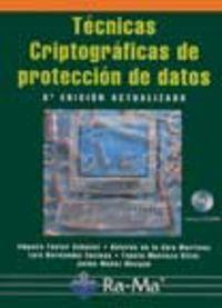 Tecnicas criptograficas proteccion datos: Fuster Sabater, A./Guia