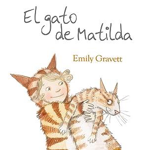 El gato de MAtilda: Gravett, Emily