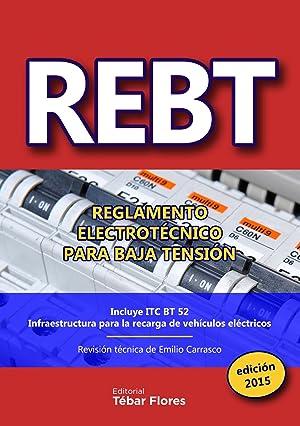 Rebt 2015. reglamento electrotecnico para baja tension: Carrasco, Emilio