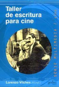 Taller De Escritura Para Cine: Vilches, Lorenzo