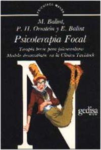 Psicoterapia Focal: Balint, Michael Y Otros.