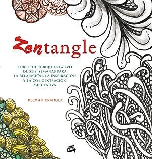 Zentangle Curso de dibujo creativo de seis semanas para la relajación: Krahula, Beckah