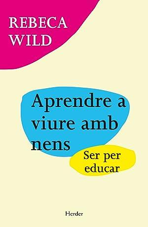Aprendre a viure amb nens: Wild, Rebeca