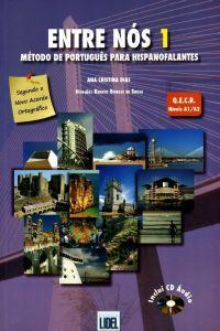 Entre nos 1 (livro+cd) portugues: Cristina Diaz, Ana