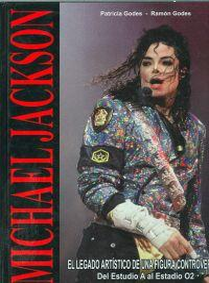 Michael Jackson: Godes, Patricia / Godes, Ramón