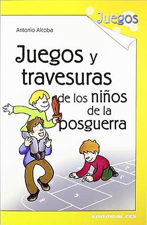 Juegos y travesuras de los niños de: Alcoba López, Antonio