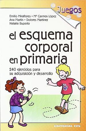 El esquema corporal en primaria: Miraflores, Emilio