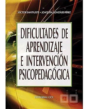 Dificultades de aprendizaje e intervencion psico: Santiuste, Victor