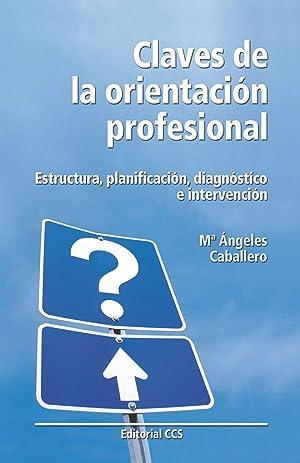 Claves de la orientacion profesional: Caballero Hernandez-pizar