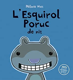 L'Esquirol Poruc de nit (tapa dura): Watt, Mélanie