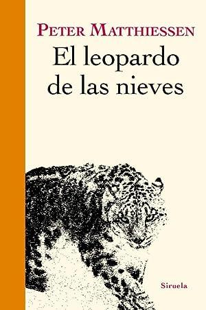 El leopardo de las nieves: Matthiessen, Peter