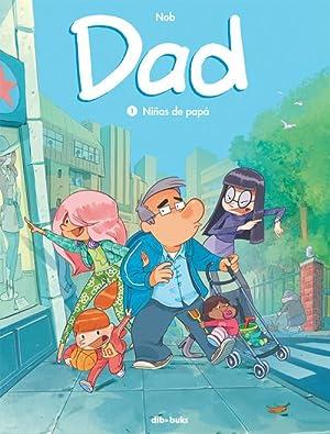 Dad, 1 NIñAS DE PAPá: Nob
