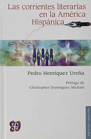 Las corrientes literarias en la América hispánica: Henríquez Ureña, Pedro