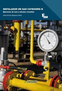 Instalador de gas categoria b ejercicios de: Bejarano Perez
