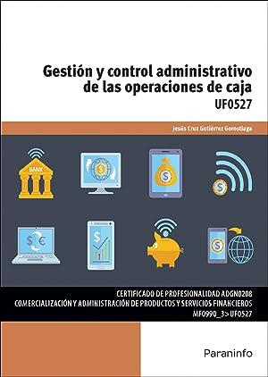 Gestión y control administrativo operaciones caja: Gutierrez Gorostiaga, Jesús Cruz
