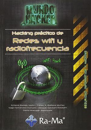 Mundo hacker: hacking pract.de redes wifi y radiofrecuencia: Ramos Varon, A./Barbero Muñoz, C.A.