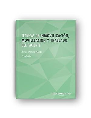 Técnicas inmovilización, movilización y traslado paciente adecuación: Trampal Ramos, Álvaro