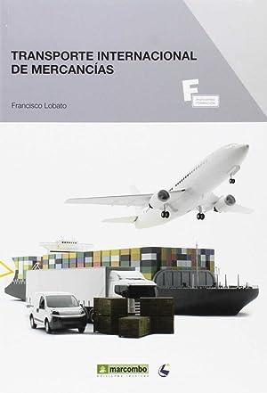 Transporte internacional de mercancias: Lobato, Francisco