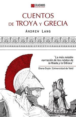 CUENTOS DE TROYA Y GRECIA la más: lang, andrew