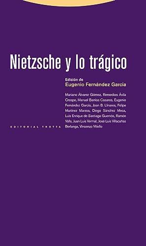 Nietzsche y lo tragico: Fernandez, Eugenio