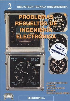 Problemas resueltos ingenieria electronica: Gonzalez, Mª Jose