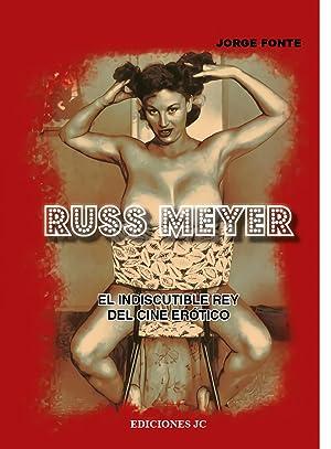Russ meyer: Fonte, Jorge