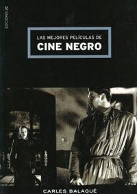 Mejores peliculas de cine negro: Balague, Carles