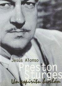 Preston sturges: un espiritu: Alonso, Jesus