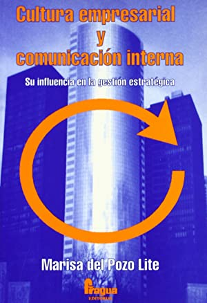 Cultura empresarial y comunicacion interna: Pozo Lite, Marisa Del