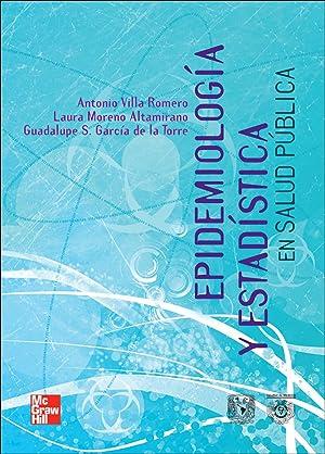 Epidemiologia y estadistica en salud publica.(universitaria: Moreno