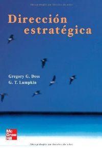 direccion estrategica: Dess, Gregory G.
