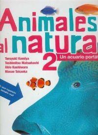 Animales al natural 2. Un acuario portátil: Matsuhashi, Toshimitsu