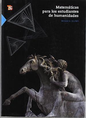 Matemáticas para los estudiantes de humanidades: Kline, Morris
