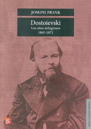 Dostoievski : Los años milagrosos, 1865-1871: Frank, Joseph
