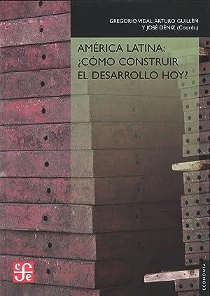 America latina: como construir: Vidal, Gregorio
